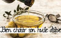Bien-choisir-son-huile-d'olive